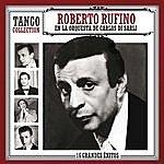 Roberto Rufino Tango Collection