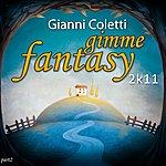 Gianni Coletti Gimme Fantasy (2k11 Part 2)