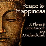 JJ Flores Peace & Happiness (2-Track Single)