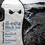 ill-esha Black Ice (Pt 2 - European Excursion)