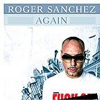 Roger Sanchez Again (8-Track Maxi-Single)