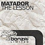 Matador The Lesson