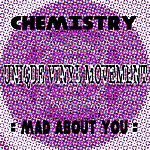 Chemistry Mad About You