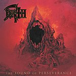 Death The Sound Of Perseverance - 2011 Reissue