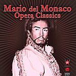 Mario Del Monaco Opera Classics