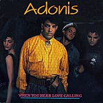 Adonis When You Hear Love Calling (Digitally Remastered)