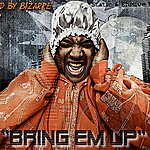Static Bring Em Up Volume 1 Hosted By Bizarre Of D12