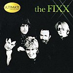 The Fixx Ultimate Collection: The Fixx