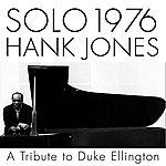 Hank Jones Solo 1976 A Tribute To Duke Ellington