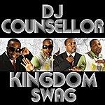 DJ Counsellor Kingdom Swag
