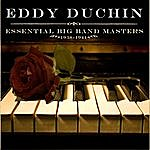 Eddy Duchin Essential Big Band Masters (1938-1941)