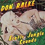 Don Ralke Erotic Jungle Sounds