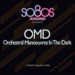 Orchestral Manoeuvres In The Dark So80s Presents Orchestral Manoevres In The Dark (Curated By Blank & Jones)