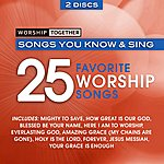 Worship Together Worship Together: 25 Favorite Worship Songs