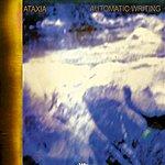 Ataxia Automatic Writing