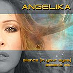 Angelika Silence [In Your Eyes] (Ambient Mix) - Single