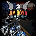 Jim Boyd Harley High