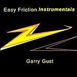 Garry Gust Easy Friction Instrumentals