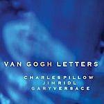 Charles Pillow Van Gogh Letters