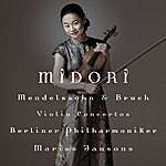 Midori Bruch & Mendelssohn Violin Concertos