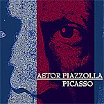 Astor Piazzolla Picasso