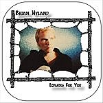 Brian Hyland Longing For You