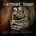 Darkest Hour The Human Romance (Bonus Track Edition)