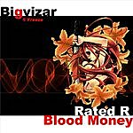 BigVizar Blood Money