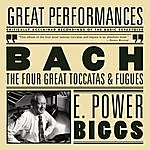 E. Power Biggs Bach: The Four Great Toccatas And Fugues - The Four Antiphonal Organs Of The Cathedral Of Freiburg Played Simultaneously By E. Power Biggs