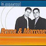 Bruno & Marrone Gigantes