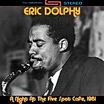Eric Dolphy A Night At The Five Spot Café, 1961