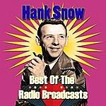 Hank Snow Best Of The Radio Broadcasts