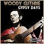 Woody Guthrie Gypsy Days