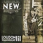 Loudon Wainwright III 10 Songs For The New Depression