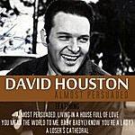 David Houston Almost Persuaded