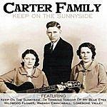 The Carter Family Keep On The Sunnyside