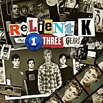 Relient K The 1st Three Gears