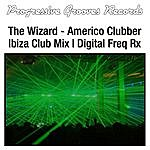 The Wizard Americo Clubber Remixes