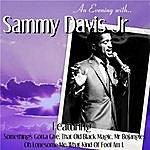 Sammy Davis, Jr. An Evening With