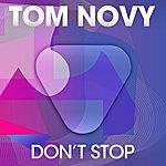 Tom Novy Don't Stop