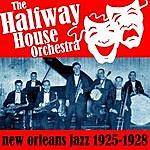 Halfway House New Orleans Jazz 1925-1928
