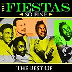 The Fiestas So Fine - The Best Of