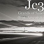 JC3 Grands Of Sand[Swi Death Trap] (Feat. Arsenix) - Single
