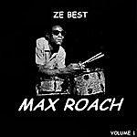 Max Roach Ze Best - Max Roach
