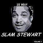 Slam Stewart Ze Best - Slam Stewart