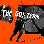 The Go! Team Grip Like A Vice (S1)