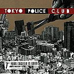 Tokyo Police Club Your English Is Good