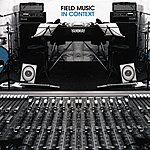 Field Music In Context