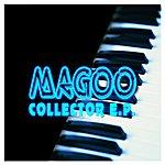 Magoo Collector E.P.