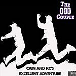 Odd Couple Cain And Kc's Excellent Adventure